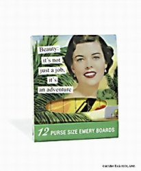 Anne Taintor: Nagelfil Beauty it's not just a job, it's an adv